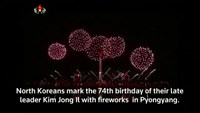 Fireworks light up Pyongyang to celebrate late leader's birthday