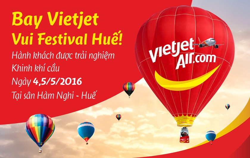 Fly with Vietjet, enjoy Hue Festival and experience hot-air balloon